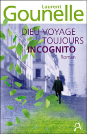 dieu_voyage_toujours_incognito