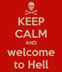 keep-calm-and-welcome-to-he
