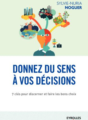 Donner du sens aux decisions