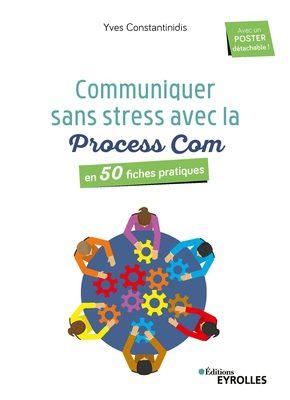 Communiquer sans stress